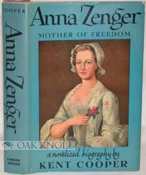 "book jacket for Kent Cooper's ""Anna Zenger, Mother of Freedom"""