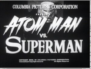 Title screen, Atom Man movie serial