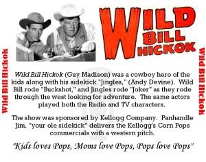 Wild Bill and Jingles as an OTRR CD label