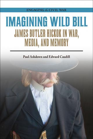 Book cover, Imagining Wild Bill